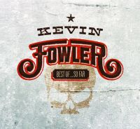 Kevin Fowler - Lord Loves the Drinkin Man