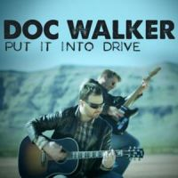Doc Walker - Put It into Drive