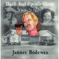 Jannet Bodewes - Hank and Patsy's Ghost