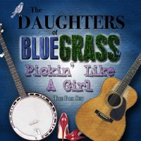 The Daughters of Bluegrass - Walk Slow