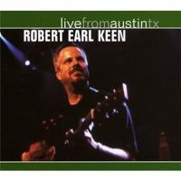 Robert Earl Keen - Travelin' Light