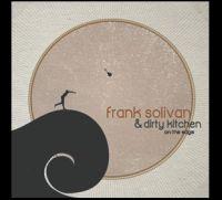 Frank Solivan & Dirty Kitchen - I Fell Short