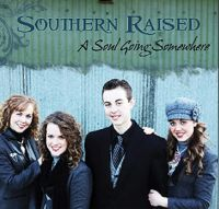 Southern Raised - The Sun Will Never Set Again
