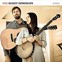 The Honey Dewdrops - Hills of Me Home