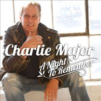 Charlie Major - A Night to Remember