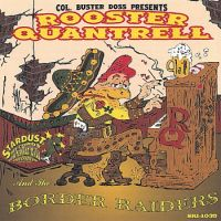 Rooster Quantrell & The Border Raiders - Any Place in Texas