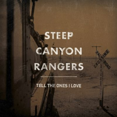 Steep Canyon Rangers - Mendocino County Blue
