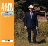 Ralph Stanley & The Clinch Mountain Boys CD4 - The Fields Have Turned Brown