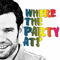 Chad Brownlee - Where the Party At?