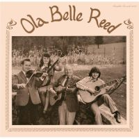 Ola Belle Reed - High on the Mountain