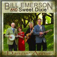 Bill Emerson & Sweet Dixie - Dancin' Annie