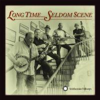 Seldom Scene - Long Time...Seldom Scene