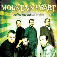 Mountain Heart - While the Getting's Good
