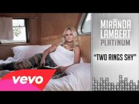 Miranda Lambert - Two Ring Shy