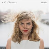 Aoife O'Donovan - Lay My Burden Down