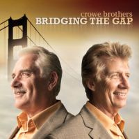 The Crowe Brothers -