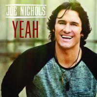 Joe Nichols - Yeah.