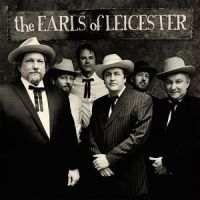 The Earls of Leicester - Who Will Sing for Me