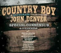 Special Consensus & Friends - Thank God I'm a Countryboy