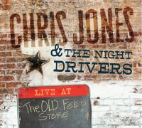 Chris Jones & The Night Drivers - If That Was Love