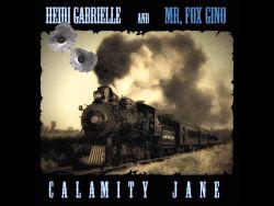 Fox Gino & Heidi Gabrielle - Calamity Jane