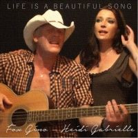 Gino Fox & Heidi Gabrielle - Life Is a Beatiful Song