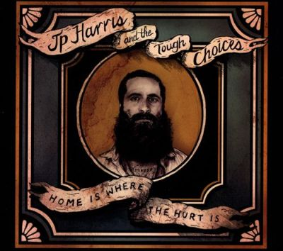 Jp Harris & The Tough Chioces - A Breaking Heart