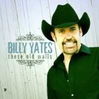 Billy Yates - These Old Walls
