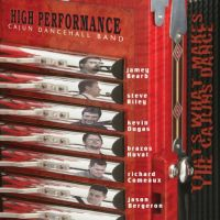 High Performance - That's What Make the Cajun Dance