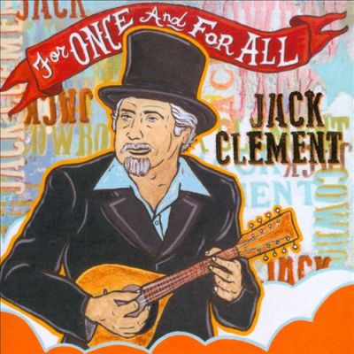 Jack Clement - Just a Girl I Used to Know