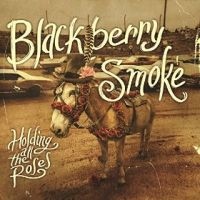 Blackberry Smoke - Living in a Song