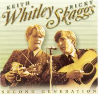 Keith Whitley & Ricky Skaggs - Sea of Regret