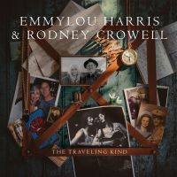 Emmylou Harris & Rodney Crowell - If You Lived Here, You'd Be Home Right Now