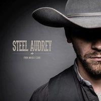 Steel Audrey - The Bluebird's Singin'