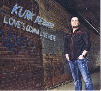 Kurk Bernard - Love Is Gonna Live Here Again