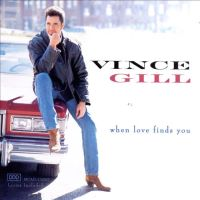 Vince Gill - What Cowgirls Do