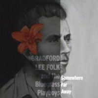 Bradford Lee Folk - Foolish Game of Love