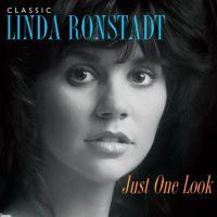 Linda Ronstadt - Just One Look