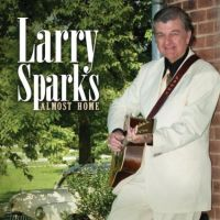 Larry Sparks - Send Me the Pillow That You Dream On