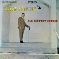 Ralph Stanley & The Clinch Mountain Boys - The Old Country Church