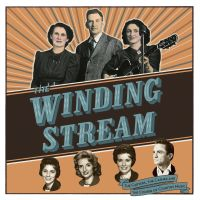 The Winding Stream - The Course of Country Music