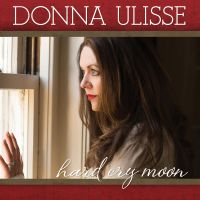 Donna Ulisse - It Could Have been the Mandolin