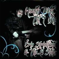 Eric Strickland & the B-Sides - Haggard and Hell
