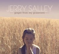 Jerry Salley - Send the Anges Down