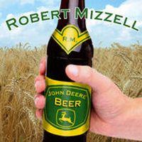 Robert Mizzell - John Deere Beer