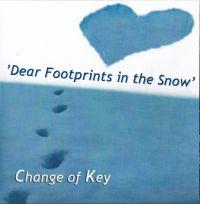 Change of Key - Dear Footprints in the Snow