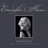 Emmylou Harris - Rare Tracks & Forgotten Gems