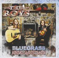 The Roys - Bluegrass Kinda Christmas