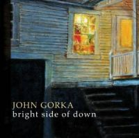 John Gorka - The Bright Side of Down