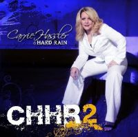 Carrie Hassler & Hard Rain - If These Walls Could Talk